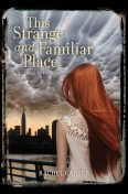 This Strange and Familiar Place, Rachel Carter