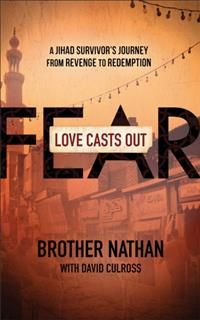 Love Casts Out Fear, Brother Nathan
