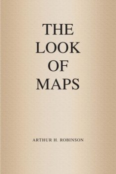 The Look of Maps, Arthur Robinson