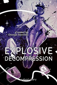 Explosive Decompression, George Saoulidis