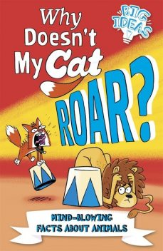 Why Doesn't My Cat Roar, William Potter, Marc Powell