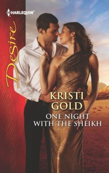 One Night with the Sheikh, Kristi Gold