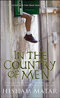 In The Country Of Men, Hisham Matar