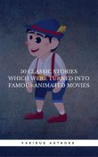 50 Classic Stories Which Were Turned Into Famous Animated Movies (Book Center), Jules Verne, Daniel Defoe, Lewis Carroll, Hans Christian Andersen, Brothers Grimm, Book Center
