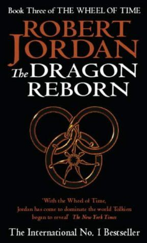 The Wheel of Time. Book 3. The Dragon Reborn, Robert Jordan