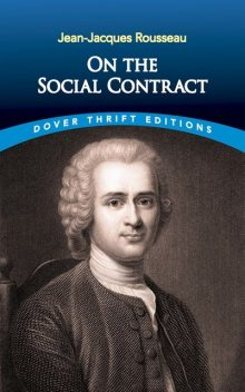 On the Social Contract, Jean-Jacques Rousseau