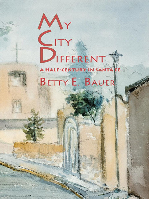 My City Different, Betty E.Bauer