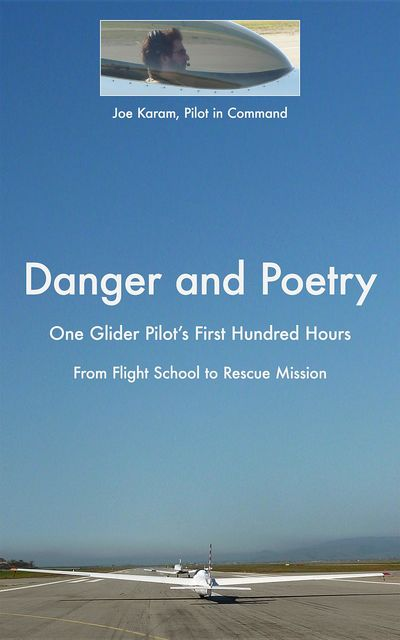 Danger and Poetry, Joe Karam