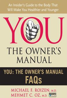 You: The Owner's Manual FAQs, Mehmet Öz, Michael F. Roizen