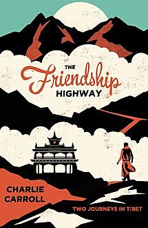 The Friendship Highway, Charlie Carroll