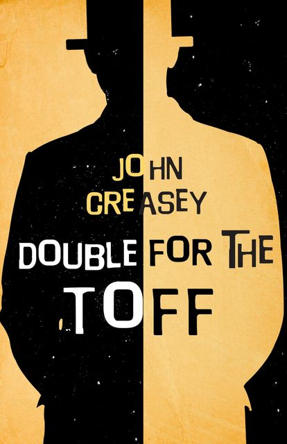 Double for The Toff, John Creasey