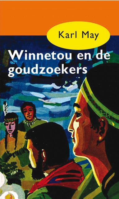 Winnetou en de goudzoekers, Karl May