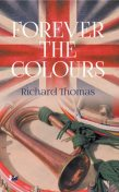 Forever the Colours, Richard Thomas