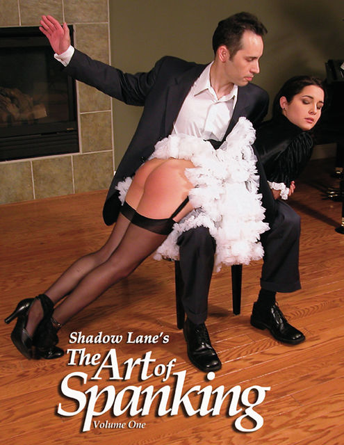 Shadow Lane's The Art of Spanking Volume One: Pictorial Erotica for the Spanking Connoisseur, Eve Howard