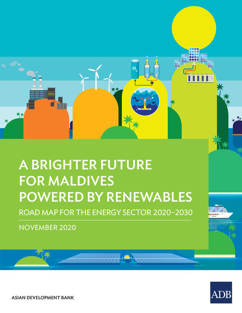 A Brighter Future for Maldives Powered by Renewables, Asian Development Bank