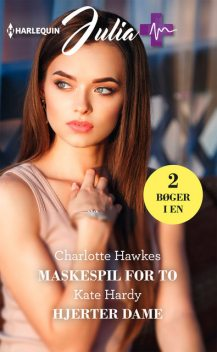 Maskespil for to/Hjerter dame, Kate Hardy, Charlotte Hawkes