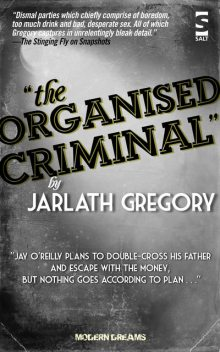 The Organised Criminal, Jarlath Gregory