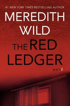 The Red Ledger: 2, Meredith Wild