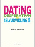 Dating, desperation og selvudvikling, Jens Pedersen