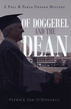 Of Doggerel and the Dean, Patrick O'Donnell
