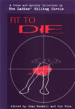 Fit to Die, Joan Boswell, Sue Pike