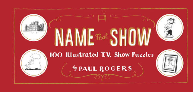 Name That Show, Paul Rogers