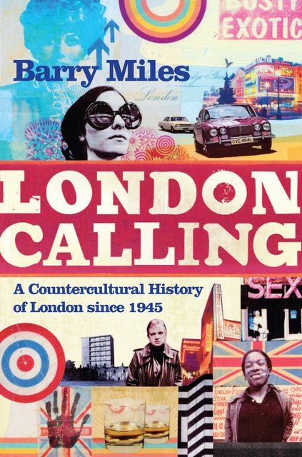 London Calling, Barry Miles