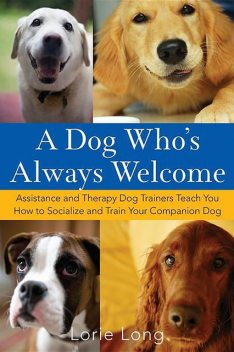 A Dog Who's Always Welcome, Lorie Long