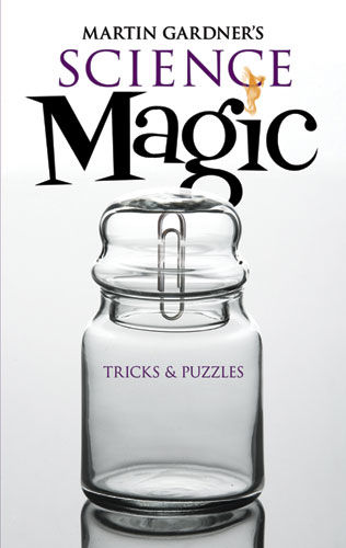 Martin Gardner's Science Magic, Martin Gardner