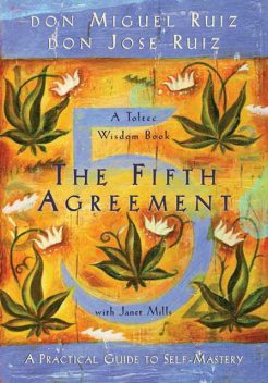 The Fifth Agreement, Don Miguel Ruiz
