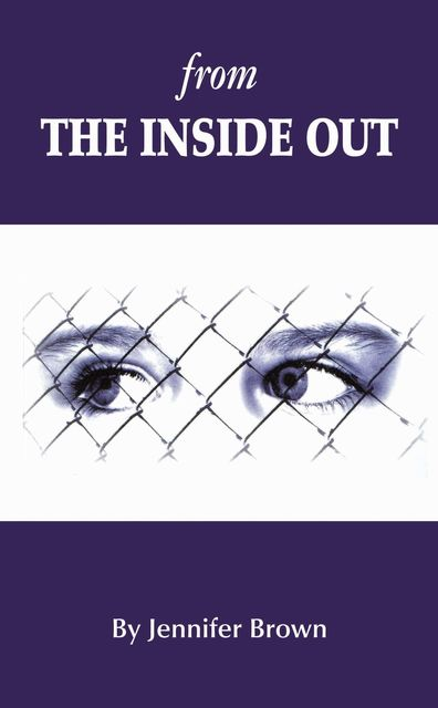 From the Inside Out, Jennifer Brown