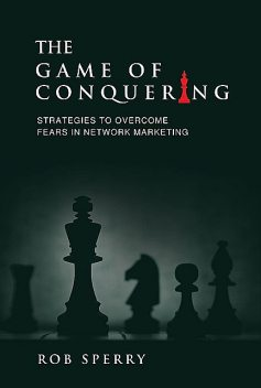 The Game of Conquering, Rob Sperry