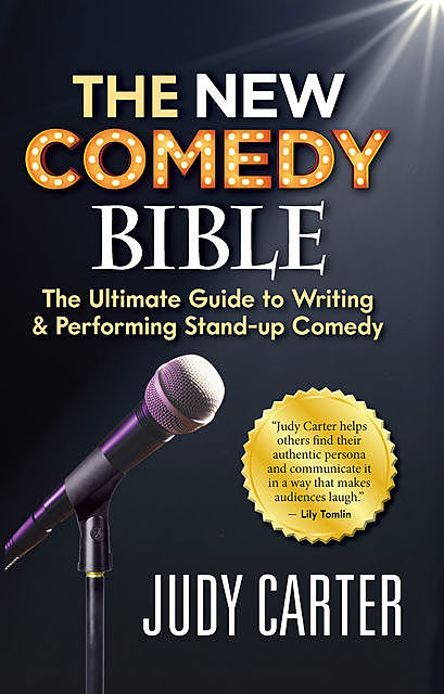 The NEW Comedy Bible, Judy Carter