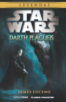 Darth Plagueis, James Luceno