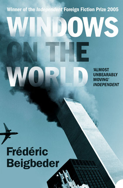 Windows on the World, Frédéric Beigbeder