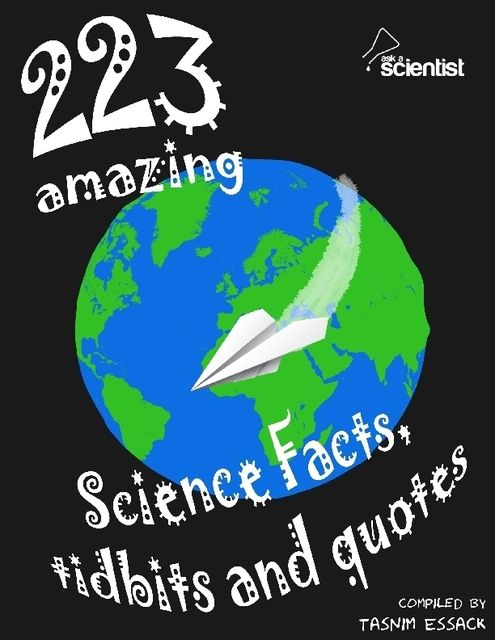 223 Amazing Science Facts Tidbits and Quotes by Tasnim