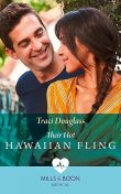 Their Hot Hawaiian Fling, Traci Douglass