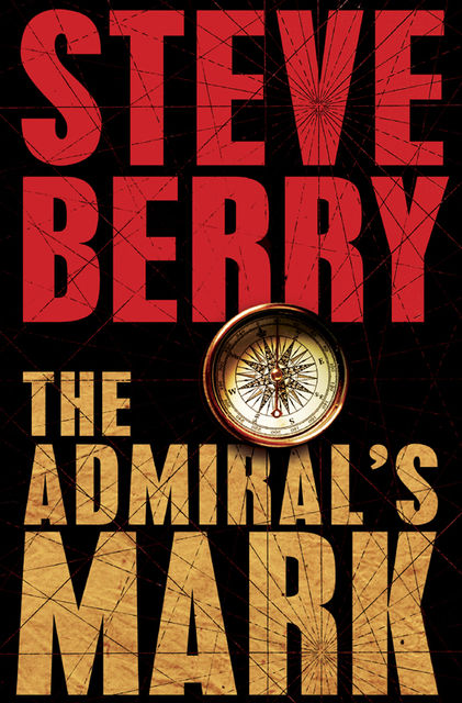 The Admiral's Mark, Steve Berry