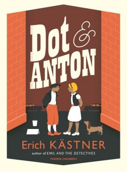 DOT AND ANTON, Erich Kästner