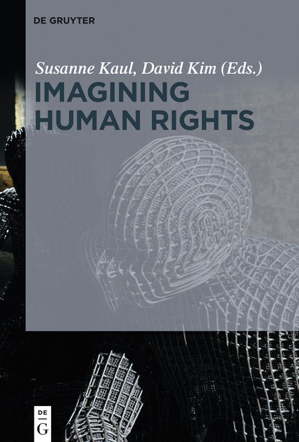 Imagining Human Rights, David Kim, Susanne Kaul
