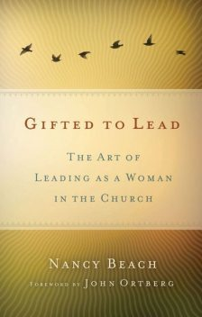 Gifted to Lead, Nancy Beach