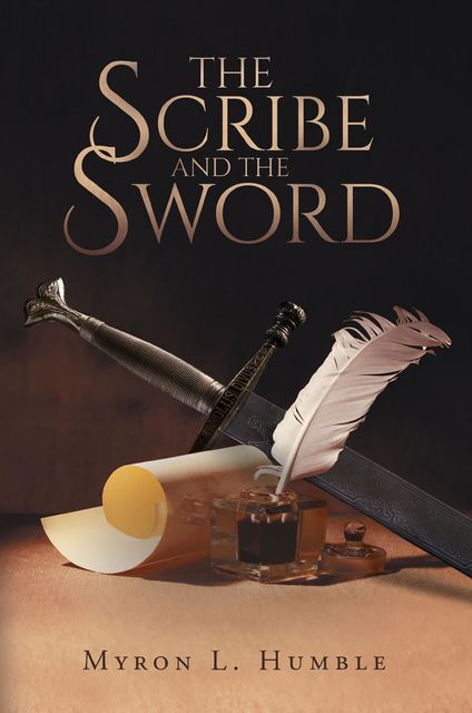 The Scribe and the Sword, Myron Humble