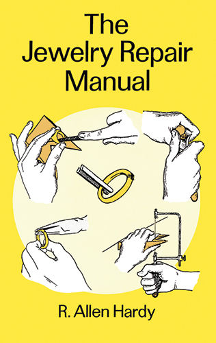 The Jewelry Repair Manual, R.Allen Hardy