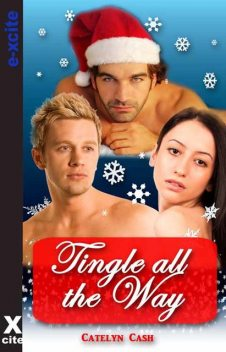 Tingle All The Way, Catelyn Cash