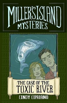 Miller's Island Mysteries 1, Cindy Cipriano