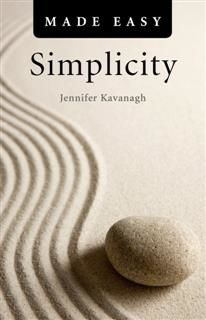 Simplicity Made Easy, Jennifer Kavanagh