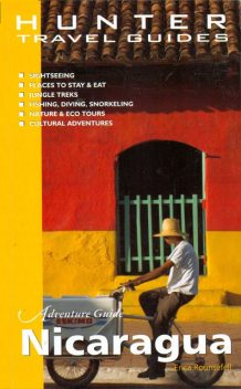 Nicaragua Adventure Guide 2nd Edition, Erica Rounsefel