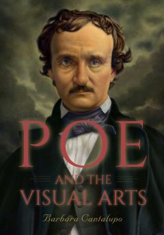 Poe and the Visual Arts, Barbara Cantalupo