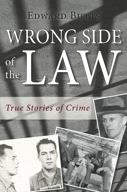 Wrong Side of the Law, Edward Butts