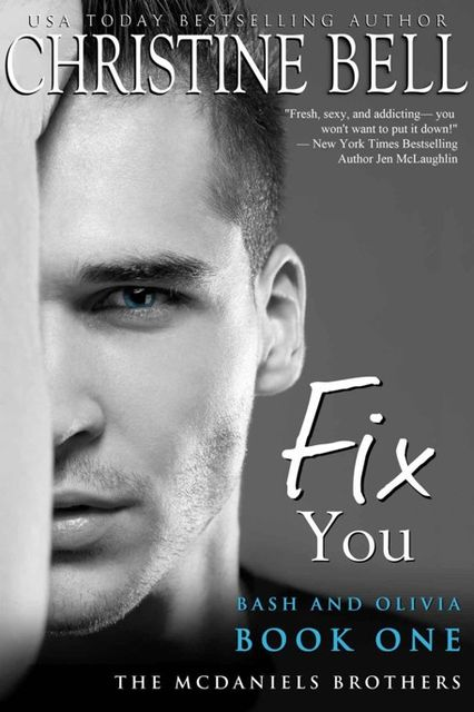 Fix You, Bash and Olivia Book 1, Christine Bell